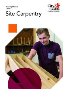 Level 2 Site Carpentry: Training Manual, Paperback / softback Book