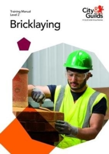 Level 2 Bricklaying: Training Manual, Paperback / softback Book
