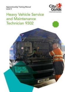 Level 3 Heavy Vehicle Service and Maintenance Technician 9302: Apprenticeship Training Manual, Paperback Book