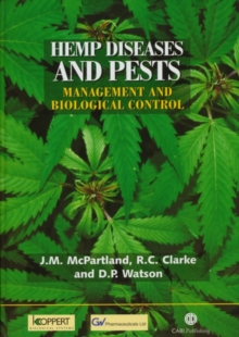 Hemp Diseases and Pests : Management and Biological Control, Hardback Book