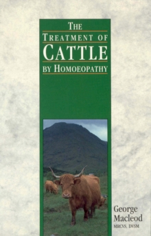 The Treatment Of Cattle By Homoeopathy, Paperback / softback Book