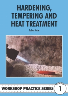 Hardening, Tempering and Heat Treatment, Paperback / softback Book