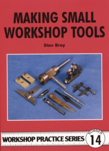 Making Small Workshop Tools, Paperback / softback Book