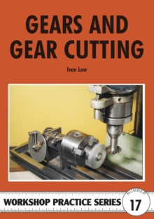Gears and Gear Cutting, Paperback Book