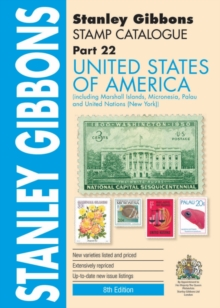 Stamp Catalogue : United States of America and Associated States (Also Covering United Nations (New York)), Paperback / softback Book
