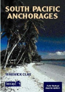 South Pacific Anchorages, Paperback Book