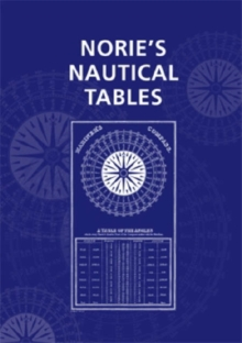 Norie's Nautical Tables, Hardback Book
