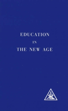 Education in the New Age, Paperback Book