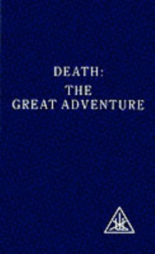 Death : The Great Adventure, Paperback Book