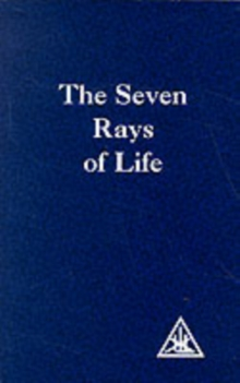 The Seven Rays of Life, Paperback Book