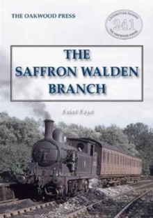 The Saffron Walden Branch (New Edition), Paperback Book