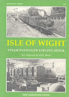 Isle of Wight Steam Passenger Rolling Stock, Paperback Book