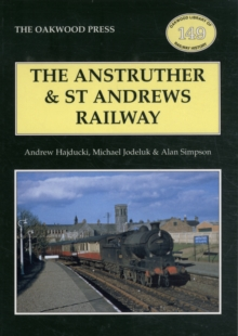The Anstruther and St. Andrews Railway, Paperback Book