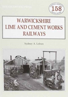 Warwickshire's Lime and Cement Works Railways, Paperback Book