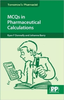 MCQs in Pharmaceutical Calculations, Paperback / softback Book