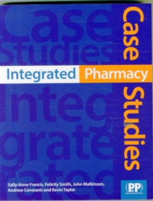 Integrated Pharmacy Case Studies, Paperback / softback Book