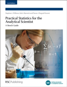 Practical Statistics for the Analytical Scientist : A Bench Guide, Paperback Book