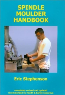 Spindle Moulder Handbook, Paperback / softback Book