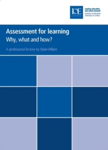Assessment for learning : Why, what and how?, Paperback Book