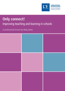 Only connect! : Improving teaching and learning in schools, PDF eBook