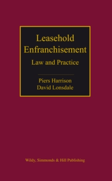 Leasehold Enfranchisement : Law and Practice, Hardback Book