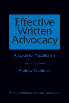 Effective Written Advocacy : A Guide for Practitioners, Paperback Book