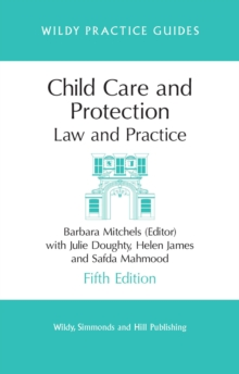 Child Care and Protection : Law and Practice, Paperback Book