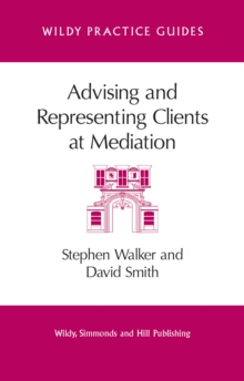 Advising and Representing Clients at Mediation, Paperback Book