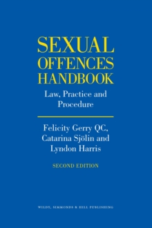 Sexual Offences Handbook : Law, Practice and Procedure, Hardback Book