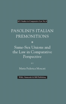 Pasolini's Italian Premonitions : Same-Sex Unions and the Law in Comparative Perspective, Hardback Book