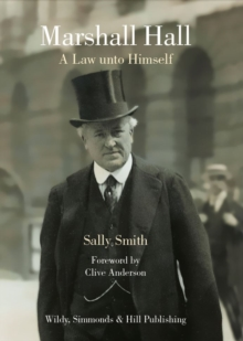 Marshall Hall : A Law unto Himself, Hardback Book