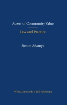 Assets of Community Value: Law and Practice, Hardback Book