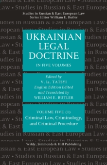 Ukrainian Legal Doctrine - Volume 5 (1): Criminal Law, Criminology, and Criminal Procedure, Hardback Book