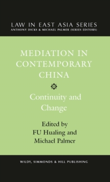Mediation in Contemporary China: Continuity and Change, Hardback Book