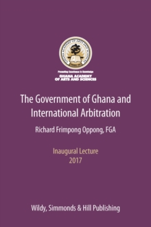 The Government of Ghana and International Arbitration, Paperback Book