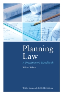 Planning Law: A Practitioner's Handbook, Hardback Book