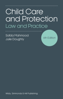 Child Care and Protection: Law and Practice, Paperback / softback Book