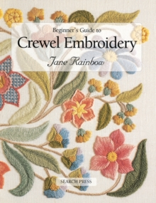 Beginner's Guide to Crewel Embroidery, Paperback Book