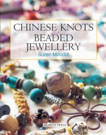 Chinese Knots for Beaded Jewellery, Paperback / softback Book