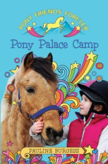 Pony Palace Camp : Pony Friends Forever, Paperback Book