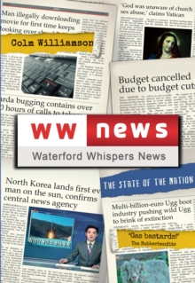 Waterford Whispers News : The State of the Nation, Paperback Book