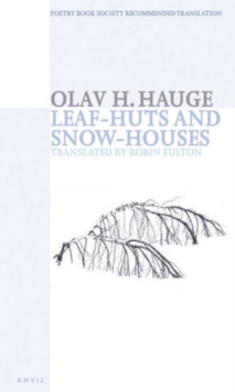 Leaf-huts and Snow-houses : Selected Poems, Paperback / softback Book