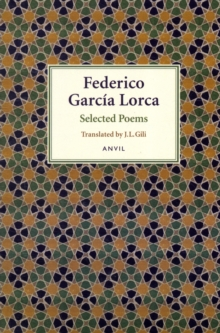 Federico Garcia Lorca : Selected Poems, Paperback Book