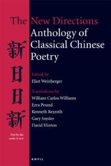 New Directions Anthology of Classical Chinese Poetry, Paperback / softback Book