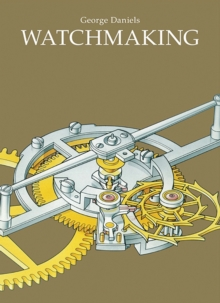 Watchmaking, Hardback Book