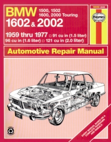 BMW 1500, 1502, 1600, 1602, 2000 & 2002 (59 - 77) Up To S *, Paperback / softback Book