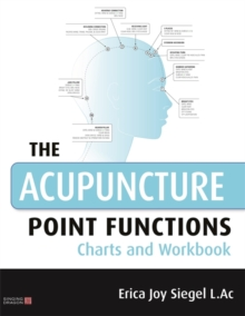 The Acupuncture Point Functions Charts and Workbook, Paperback / softback Book