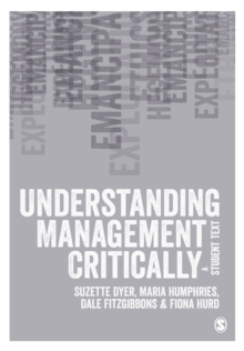 Understanding Management Critically : A Student Text, Paperback Book