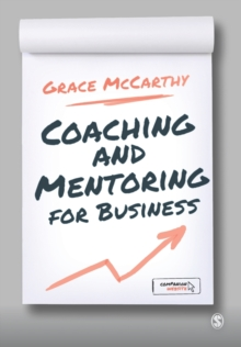 Coaching and Mentoring for Business, Paperback Book