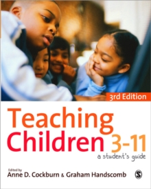 Teaching Children 3-11 : A Student's Guide, Paperback / softback Book